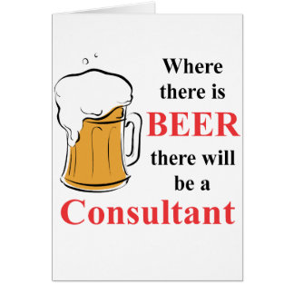 Where there is Beer - Consultant Stationery Note Card
