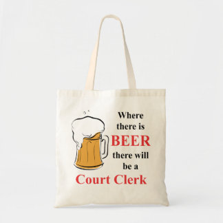 Where there is Beer - Court Clerk Canvas Bag