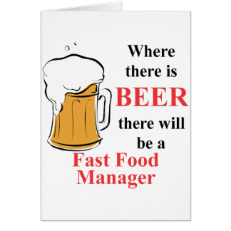 Where there is Beer - Fast Food manager Note Card