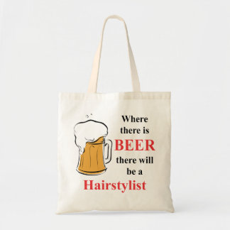 Where there is Beer - hairstylist Tote Bags