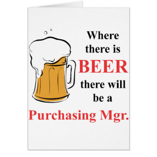 Where there is Beer - Purchasing Manager Note Card