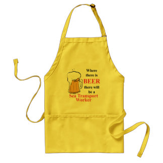 Where there is Beer - Sea Transport Worker Standard Apron