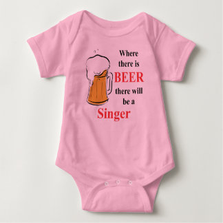 Where there is Beer - Singer Baby Bodysuit
