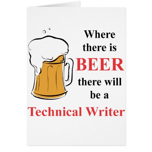 Where there is Beer - Technical Writer Cards