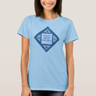 Where There Is Great Love T-Shirt