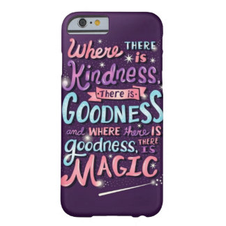 where there is kindness there is goodness CASE