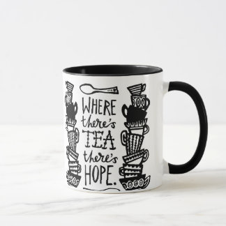 where there's tea there's hope ringer mug mono
