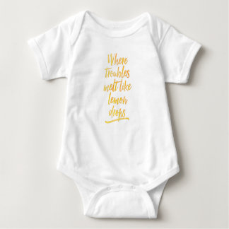 Where troubles melt like lemon drops baby onsie baby bodysuit