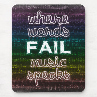 Where Words Fail, Music Speaks Mousepad
