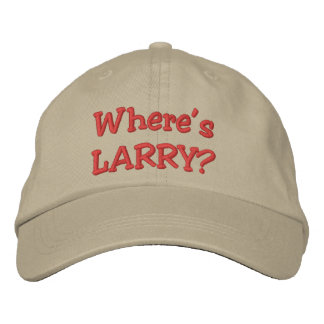 Where's LARRY? Embroidered Baseball Cap