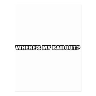 Wheres my bailout? postcard