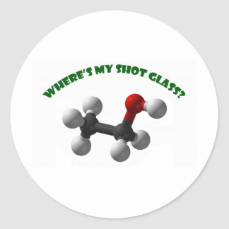 Where's My Shot Glass-Ethanol Round Sticker