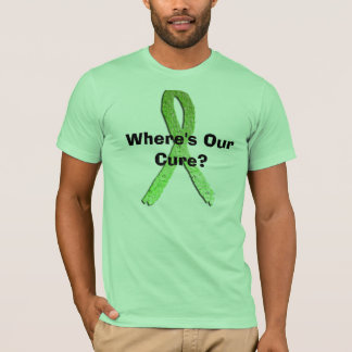 Where's Our Cure? Lyme Disease Awareness Shirt