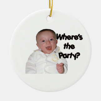 Where's The Party? Ornament