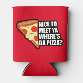 Where's the Pizza Can Cooler