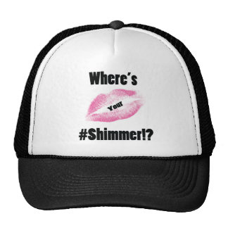 """Where's Your Shimmer"" Collection Cap"