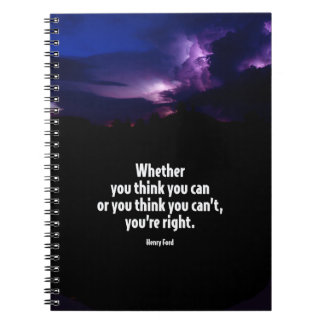 Whether You Think You Can Motivational Quote Notebooks
