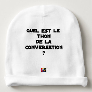 WHICH IS THE TUNA OF THE CONVERSATION BABY BEANIE