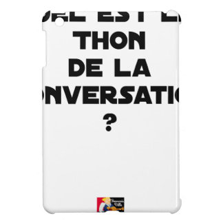 WHICH IS THE TUNA OF THE CONVERSATION COVER FOR THE iPad MINI