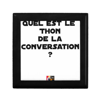 WHICH IS THE TUNA OF THE CONVERSATION GIFT BOX