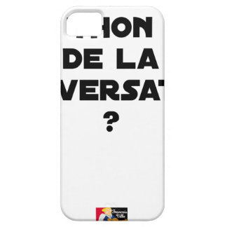 WHICH IS THE TUNA OF THE CONVERSATION iPhone 5 CASE