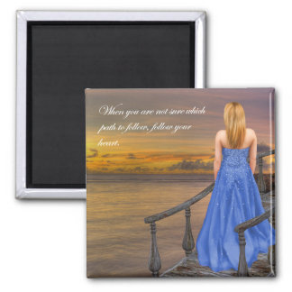 Which Path? Follow your Heart. Square Magnet
