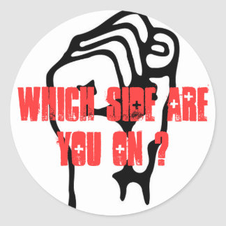 Which Side Are You On? Classic Round Sticker