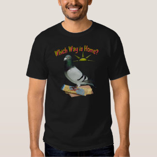 Which Way is Home? Pigeon Art T-shirts
