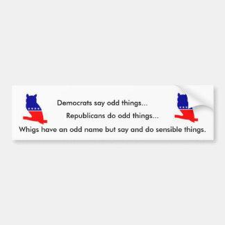 Whig bumper sticker