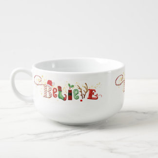 Whimsical BELIEVE with Gold Sparkles Christmas Soup Mug
