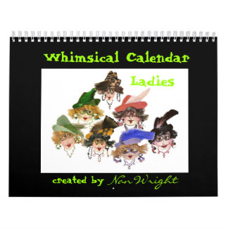 Whimsical Ladies Calendar