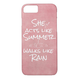 Whimsical She Quotes: Summer and Rain iPhone 7 Case