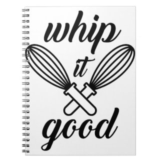 Whip It Good Spiral Notebook