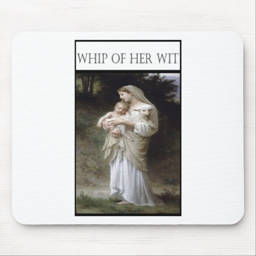 WHIP OF HER WIT -Innocence Mousepad