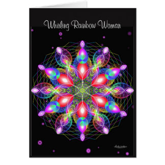 Whirling Rainbow Woman Card