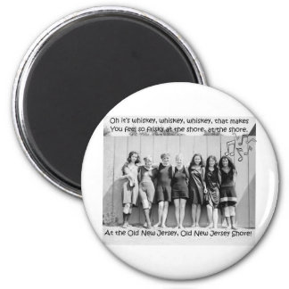 Whiskey Makes You Friskey At The Old NJ Shore 6 Cm Round Magnet