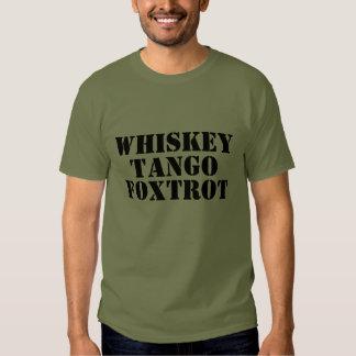 WHISKEY - TANGO - FOXTROT Tee