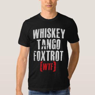 Whiskey Tango Foxtrot - WTF - White T Shirts