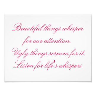 Whispers For Life's Beautiful Things, Photo Quote