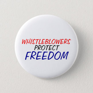 Whistleblowers protect freedom 6 cm round badge