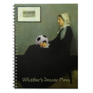 Whistler's Soccer Mom Notebook
