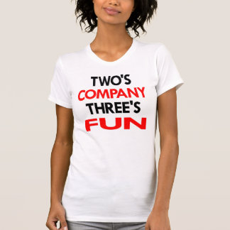 White 2 Company 3 Fun Tshirt