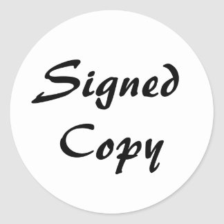 White and Black Signed Copy Classic Round Sticker