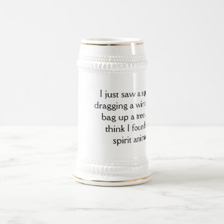 White Beer Stein with Inspirational saying YACF