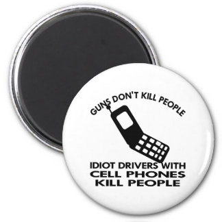White Cell Phones Kill People 6 Cm Round Magnet