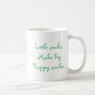 "White classic mug ""Little smiles make big smiles""."
