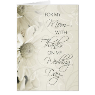 White Floral Mum  Wedding Day Thank You Card