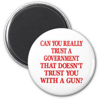 White Gov Trust You With Gun 6 Cm Round Magnet