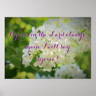 White Lilacs Philippians 4:4 Poster