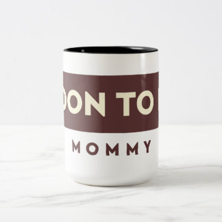 White Maroon Soon To Be Mommy -Pregnant Women Gift Two-Tone Coffee Mug